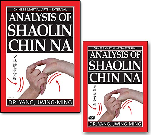 Bundle: Analysis of Shaolin Chin Na DVD and book (YMAA) Classic Bestseller by Dr. Yang, Jwing-Ming (Chin Na Dvd)