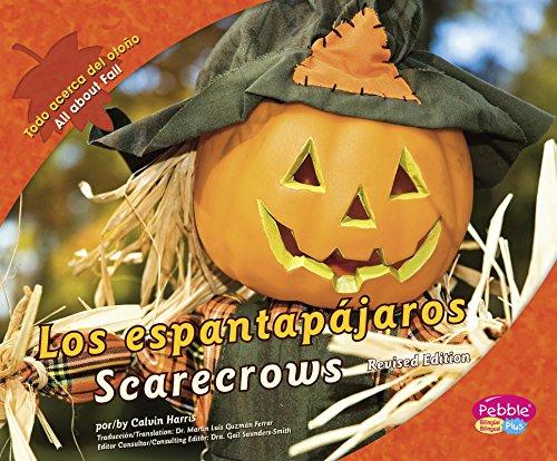 espantapájaros/Scarecrows (Todo acerca del otoño/All about Fall) (Multilingual Edition) -