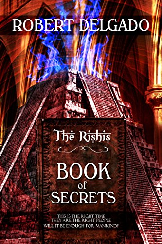 The Rishis: Book of Secrets (The Rishis Series 1) by [Delgado, Robert]
