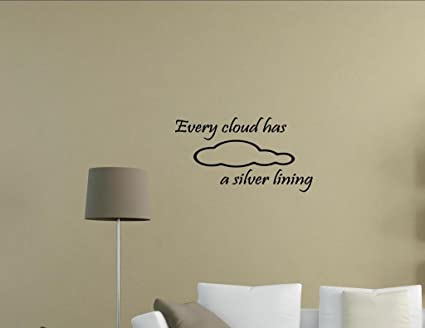 Every Cloud Has A Silver Lining Quotes Erva Cidreirainfo