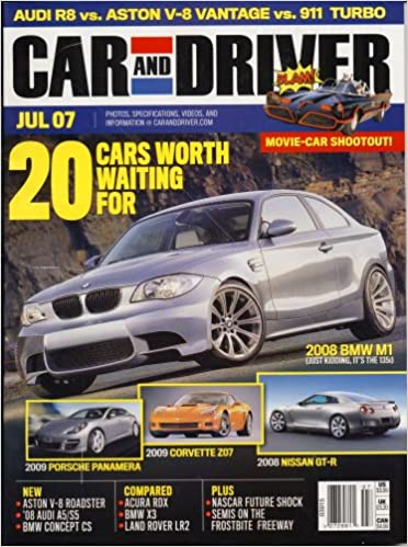 Car And Driver, July 2007 Issue: Editors of CAR AND DRIVER Magazine: Amazon.com: Books