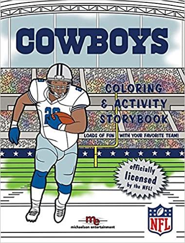 Dallas Cowboys Coloring Activity Storybook Brad M Epstein Curt Walstead 9781607305088 Amazon Com Books
