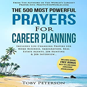 The 500 Most Powerful Prayers for Career Planning Audiobook