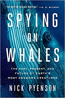 Libro Epub Gratis Spying On Whales: The Past, Present, And Future Of Earth's Most Awesome Creatures