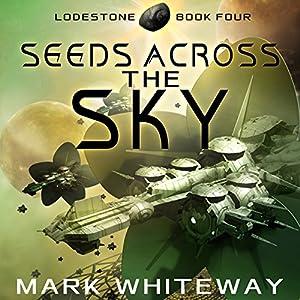 Seeds Across the Sky Audiobook
