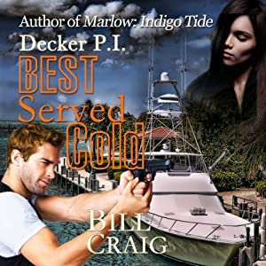 Decker P.I. Best Served Cold Audiobook