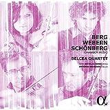 Berg, Webern & Schoenberg: Chamber Music