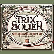 Zauberlehrling voller Fehl und Adel (Trix Solier 1) | Sergej Lukianenko