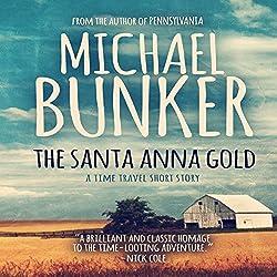 The Santa Anna Gold