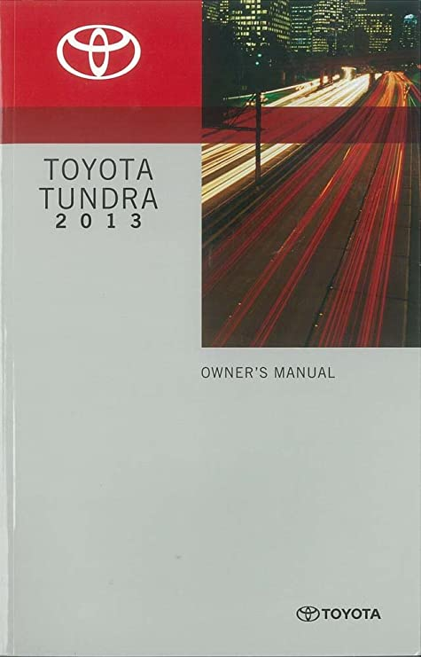 amazon com bishko automotive literature 2013 toyota tundra owners rh amazon com 2015 toyota tundra owners manual pdf 2015 toyota tundra owners manual