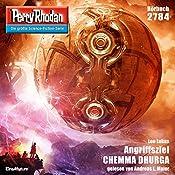 Angriffsziel CHEMMA DHURGA (Perry Rhodan 2784) | Leo Lukas
