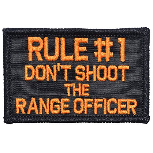 Rule #1 Don't Shoot The Range Officer - 2x3 Morale Patch
