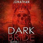 Dark Bride | Jonathan Ryan