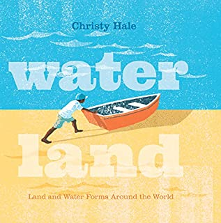 Book Cover: Water Land: Land and Water Forms Around the World
