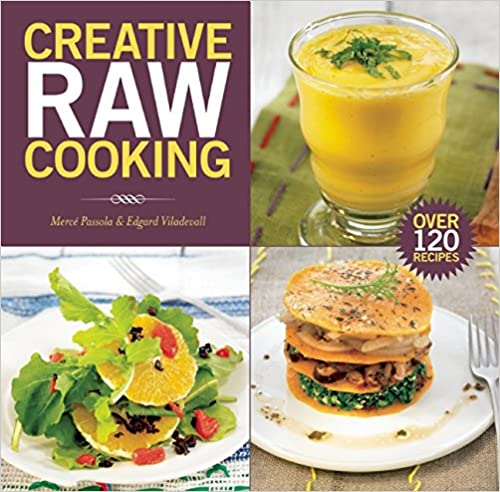 Get creative raw cooking pdf dinrack book archive forumfinder Gallery