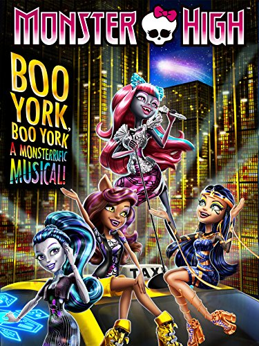 Monster High: Boo York, Boo (Monster High All Movies)