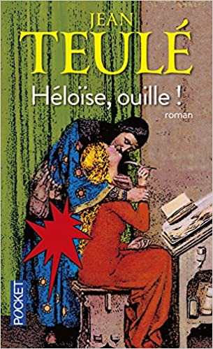 Héloïse, ouille ! (2016) - Teulé Jean