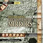 They Do It With Mirrors (Dramatised) Radio/TV von Agatha Christie Gesprochen von: June Whitfield
