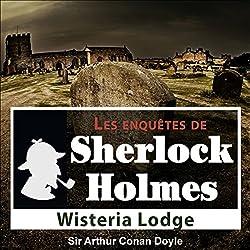 Wisteria Lodge (Les enquêtes de Sherlock Holmes 54)