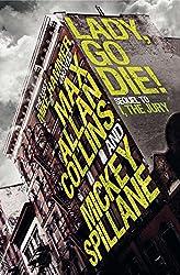 Lady, Go Die! (Mike Hammer Book 17)
