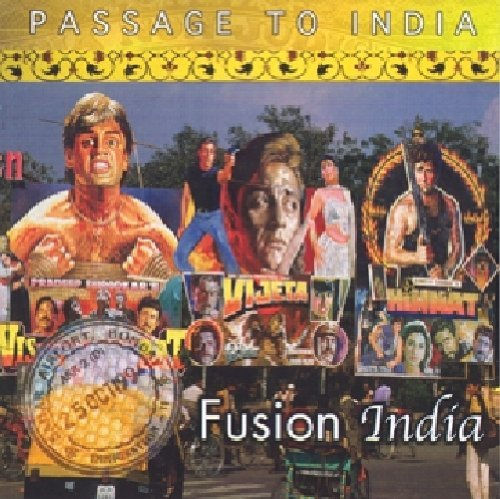 Passage To India: Fusion By Silk World Music Group (2012-02-27) (Silk Music Group)