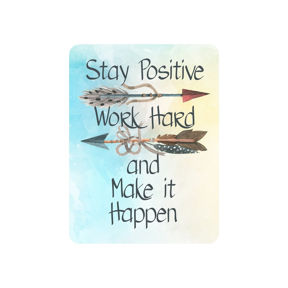 Motivational Signs for Home & Office, 12 x 9 'Stay Positive, Work Hard & Make It Happen' Inspirational Signs, Inspirational Wall Art Tin Signs w/ Motivational Quotes, Cute Inspirational Wall Signs by American Wit (Image #1)