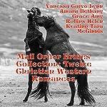 Mail Order Brides Collection: Twelve Christian Western Romances | Vanessa Carvo,Lynn Amaru,Bethany Grace,Amy Rollins,Helen Keating,Tara McGinnis