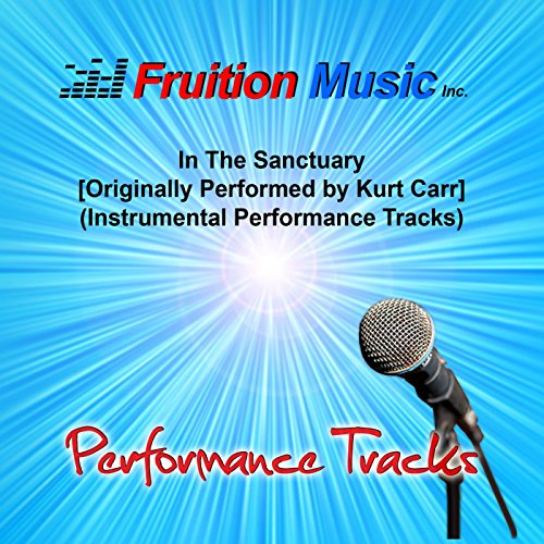 Kurt Carr The Kurt Carr Singers - In The Sanctuary Mp3 Download