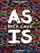 As Is by Nick Cave