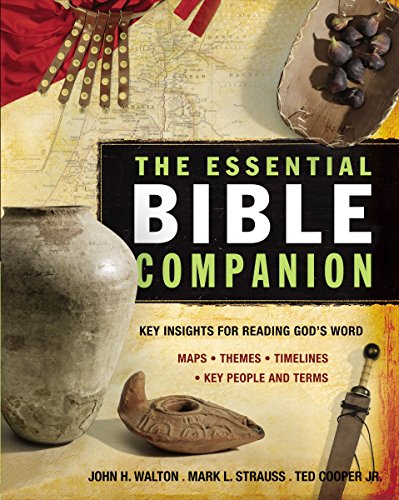 The Essential Bible Companion: Key Insights for Reading God's Word (Essential Bible Companion Series) (Essential Reading Series)
