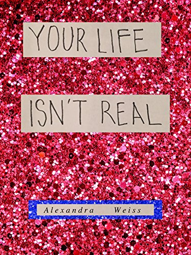 your-life-isnt-real