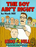 Hank Hill's The Boy Ain't Right
