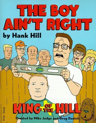 Hank Hills The Boy Aint Right Deedle Dee Productions Richard W