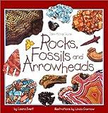Rocks, Fossils and Arrowheads, Laura Evert, 1559718056