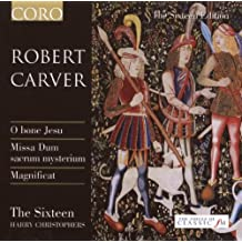 Robert Carver Choral Masterpieces