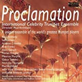 Proclamation - International Celebrity Trumpet Ensemble (2 CDs)