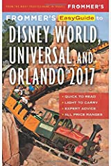 Frommer's EasyGuide to Disney World, Universal and Orlando 2017 (Easy Guides) Paperback