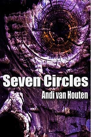 Amazon.com: Seven Circles eBook: Andi van Houten: Kindle Store