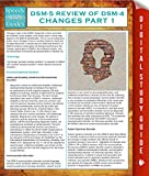 DSM-5 Review of DSM-4 Changes Part I (Speedy Study Guides)