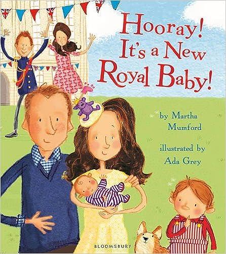 Téléchargez des ebooks manuels gratuitsHooray! It's a New Royal Baby! by Martha Mumford 1408865718 MOBI
