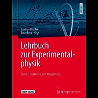 Lehrbuch zur Experimentalphysik Band 3: Elektrizität und Magnetismus