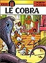 Keos, tome 2 : Le Cobra par Martin