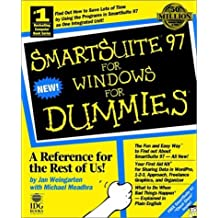 Smartsuite 97 for Windows for Dummies 1st edition by Weingarten, Jan, Meadhra, Michael (1997) Paperback