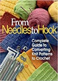 From Needles to Hook, Donna Scott, 157367124X