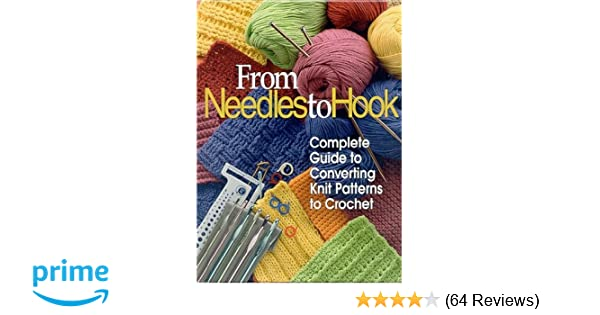 From Needles To Hook Complete Guide To Converting Knit Patterns To