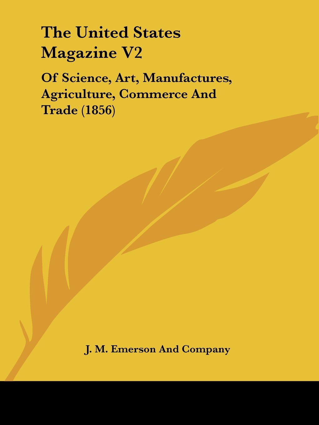 Download The United States Magazine V2: Of Science, Art, Manufactures, Agriculture, Commerce And Trade (1856) pdf epub