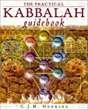 img - for The Practical Kabbalah Guidebook by C.J.M. Hopking (2001-06-30) book / textbook / text book