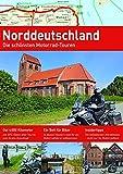 NORDDEUTSCHLAND: Die schönsten Motorrad-Touren (Alpentourer Tourguide)