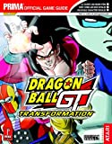 Dragon Ball GT: Transformation (Prima Official Game Guide)
