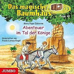 Abenteuer im Tal der Könige (Das magische Baumhaus 49)